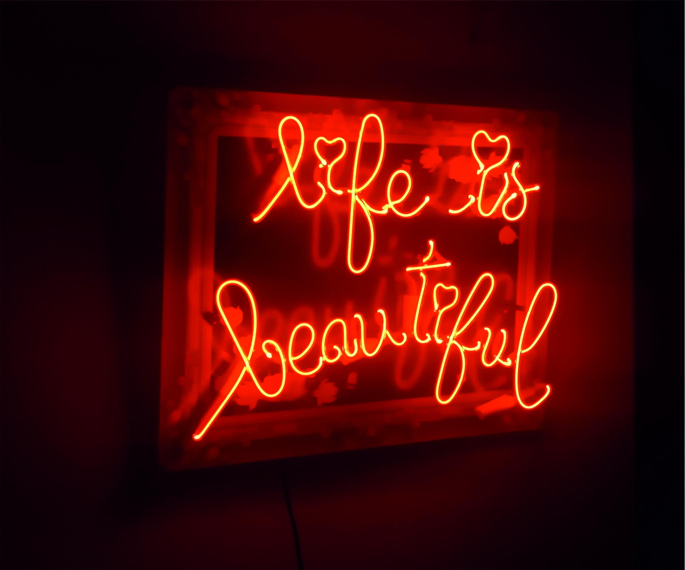 life is beautiful neon