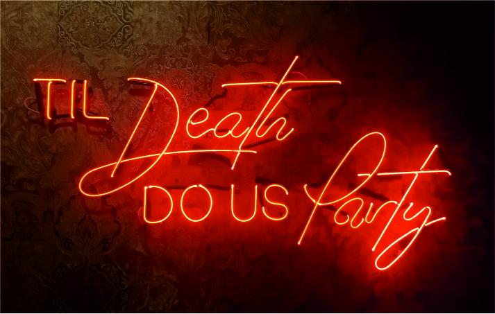 til death do us party neon yazı